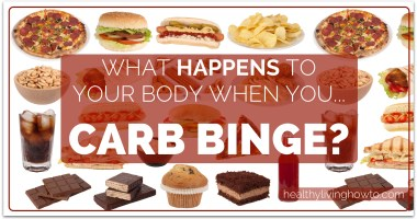 What Happens To Your Body When You…Carb Binge?