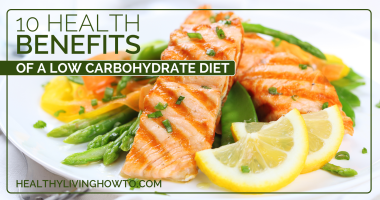 10 Health Benefits Of A Low Carbohydrate Diet