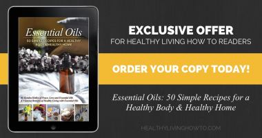 Essential Oils: 50 Simple Recipes for a Healthy Body & Healthy Home