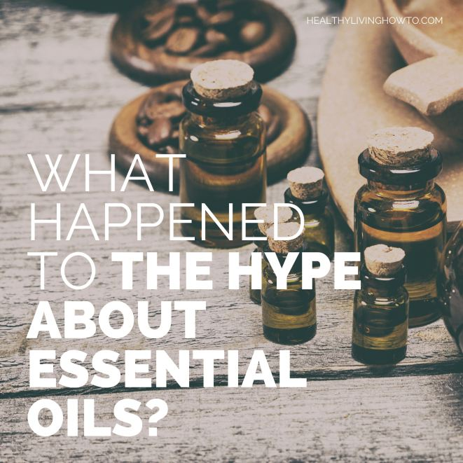 The Hype About Essential Oils | healthylivinghowto.com