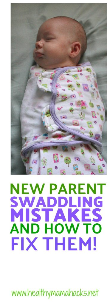 Swaddle mistakes that many new parents make. How to swaddle your baby for better sleep.