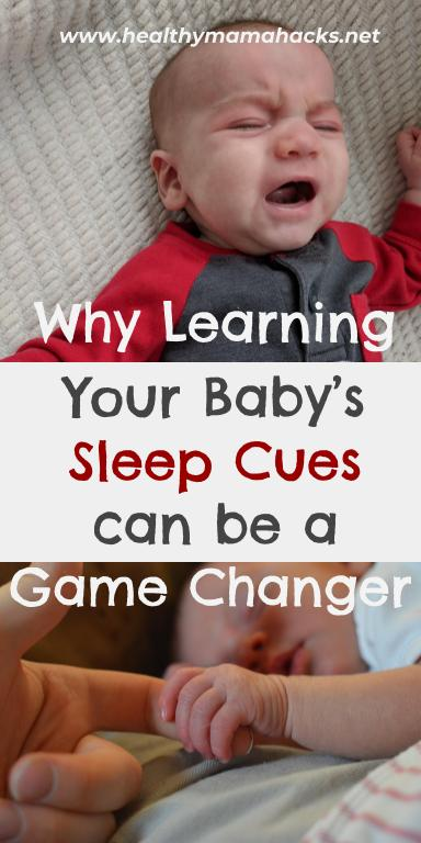 How recognizing your baby's sleep cues can REALLY improve his sleep!