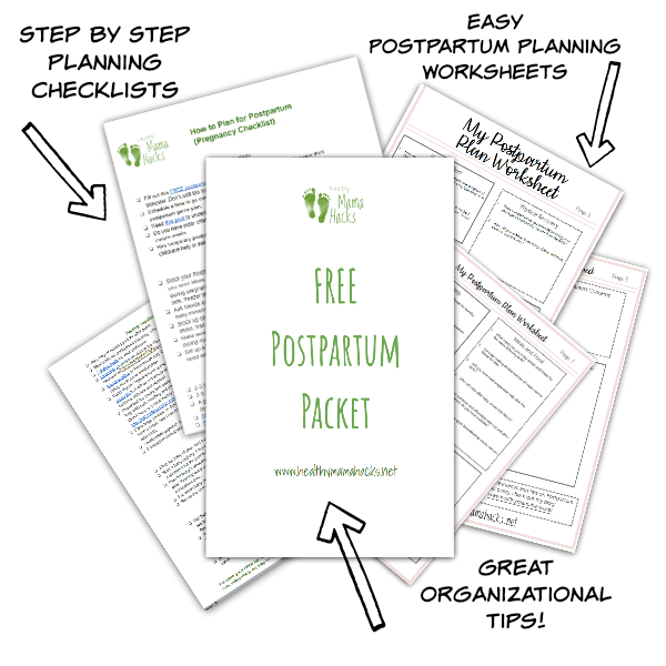 Sign up for your FREE Postpartum Planning Packet !