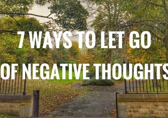 7 Ways to Let Go of Negative Thoughts