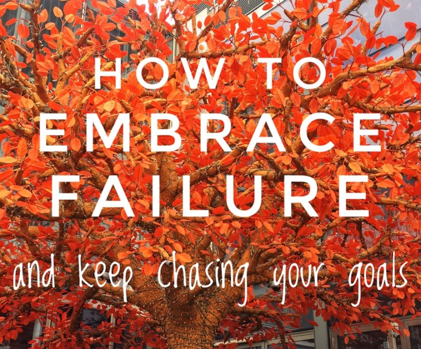 How to Embrace Failure