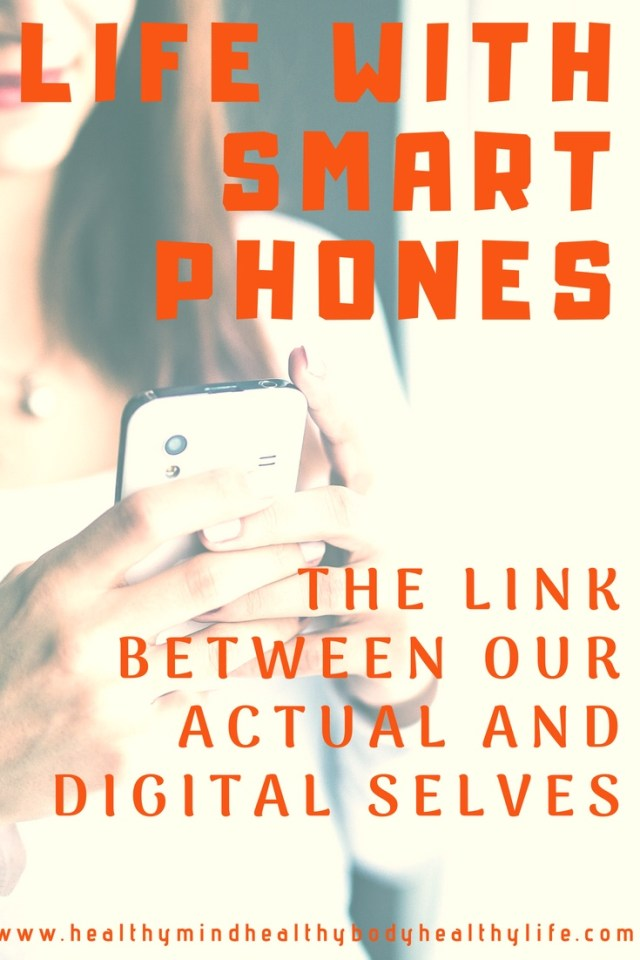 Life with smart phones: the link between our actual and digital selves and how our phones are stealing us from the present moment