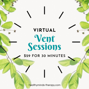 Virtual Vent Sessions via Telehealth available