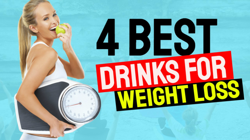 4 of the Best Drinks for Weight Loss to Help Improve Your Diet.