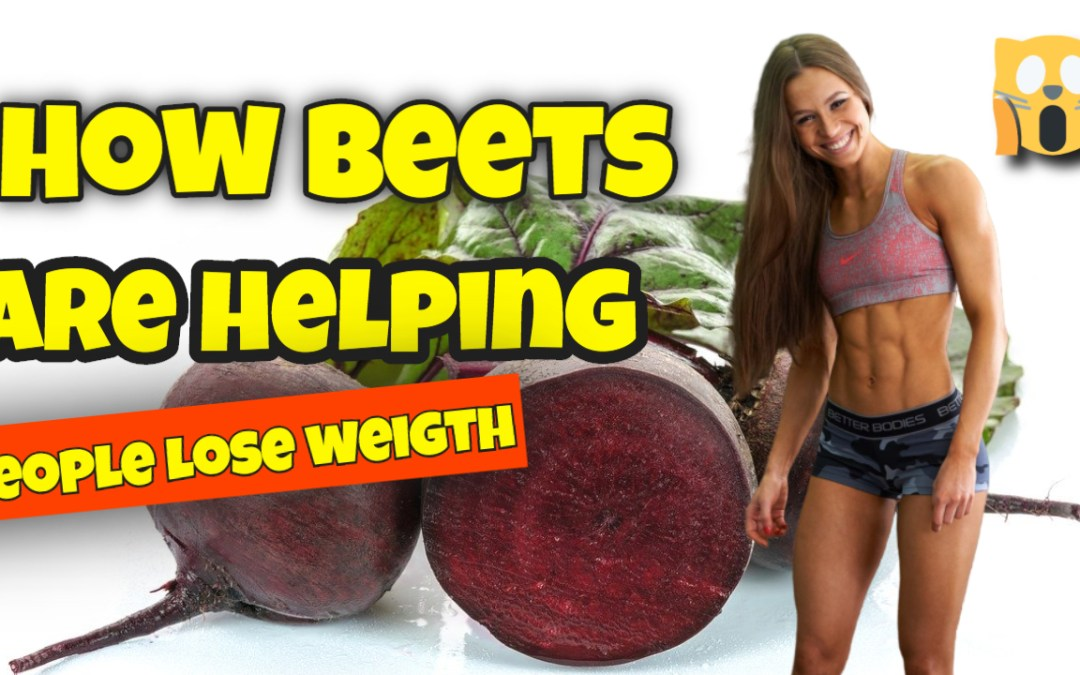 How Beets Are Helping People Lose Weight
