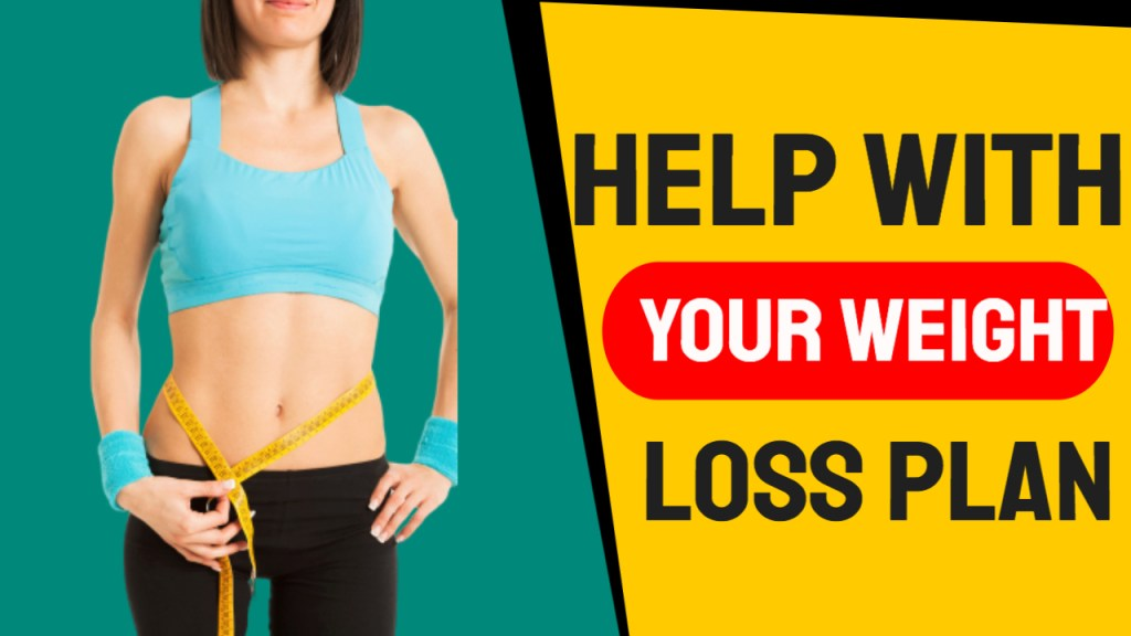 Your Weight Loss Plan