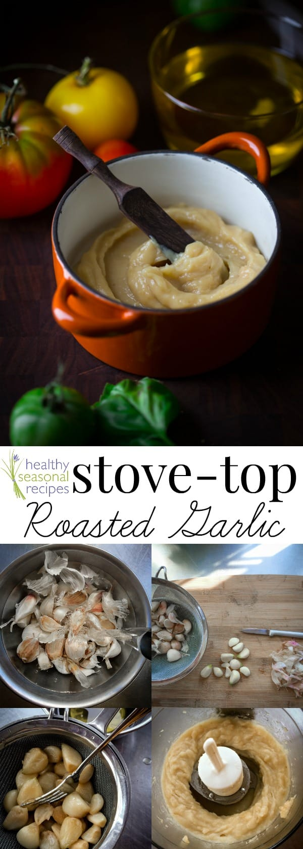 Stove-top roasted garlic puree and roasted garlic oil. A simple gluten-free, paleo and vegan ingredient to add flavor to seasonal vegetables. #garlic #roastedgarlic #glutenfree #paleo #vegan #stovetop #easy #healthy