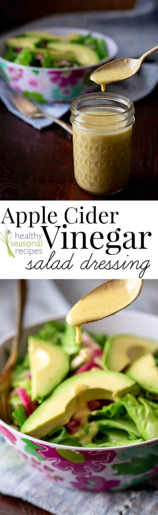 Here is how to make homemade salad dressing with apple cider vinegar! It is so easy (5 minutes!) and it is a healthy alternative to bottled dressings and vinaigrettes with emulsifiers, preservatives and additives. Plus the 7 components needed to make your own recipe for salad dressing from scratch! #healthyseasonal #acv #applecidervinegar #saladdressing #glutenfree #healthyrecipe #vinaigrette #bestdressing #functionalfood