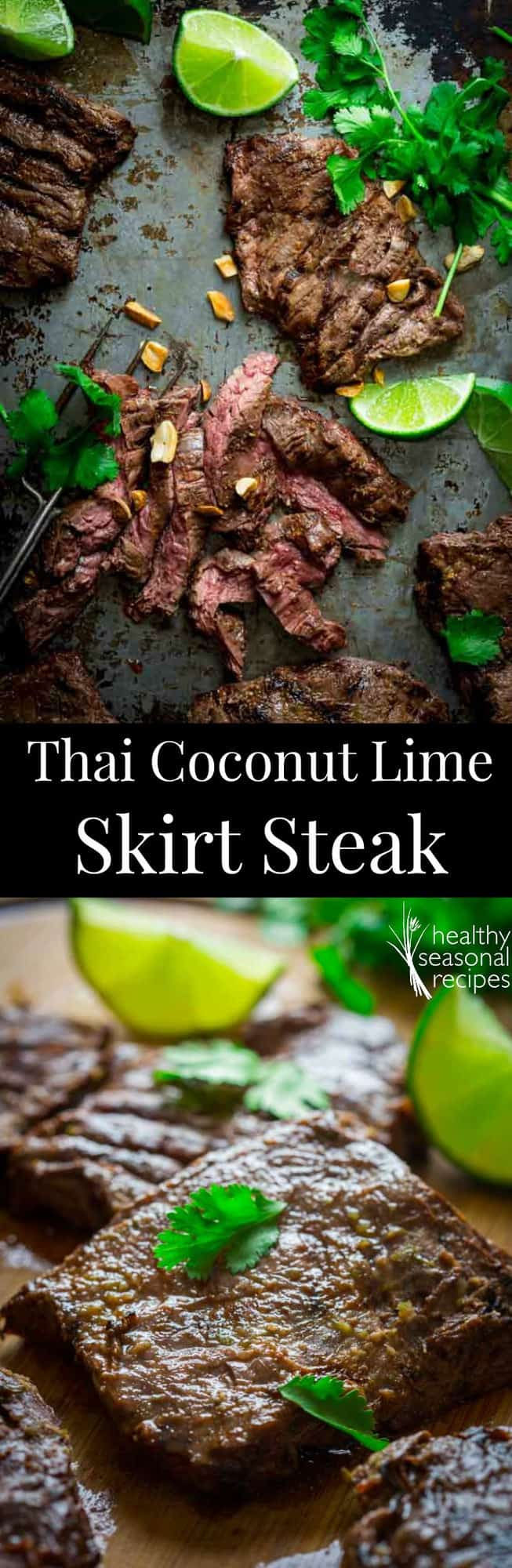 This Thai coconut lime grilled skirt steak is so juicy and flavorful! Even better, this easy steak recipe requires less than 15 minutes of hands on prep work! #skirtsteak #steak #beef #thai #coconut #lime #steakrecipe #grilled #grilling #healthy #easy #dinner