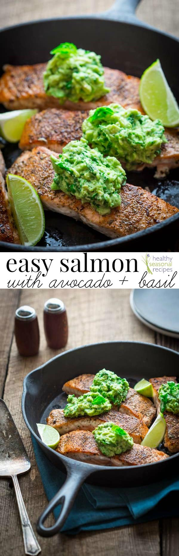 This skillet salmon comes together in 15 minutes and is naturally gluten-free, low-carb and paleo. Top it off with avocado, lime, basil, and salt and enjoy! #salmon #skillet #avocado #easy #healthy #fast #15minutes