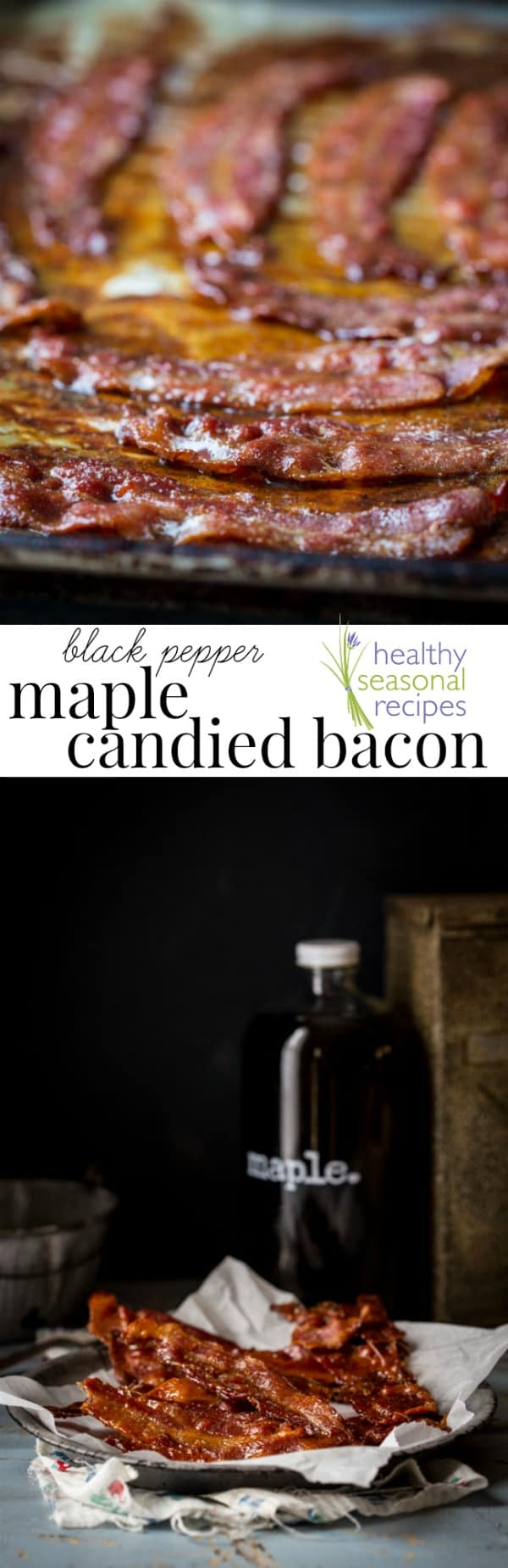This maple candied bacon takes just 3 ingredients to make! Using the oven, pure maple syrup, & parchment paper are key to getting foolproof results. #bacon #maple #candied #brunch #breakfast #candiedbacon #pepper #blackpepper #3ingredients #easy