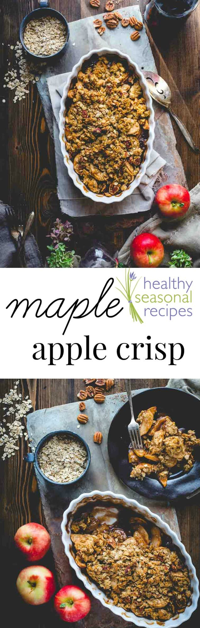 Healthy Maple Apple Crisp This maple sweetened apple crisp is the perfect dessert to bake this Fall. It's made with a variety of apples to amp up the juicy flavor and then topped with pecans and rolled oats to really take it to the next level! #apples #applecrisp #maple #dessert #healthy