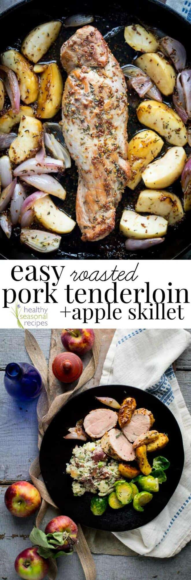 Easy Roasted Pork Tenderloin and Apple Skillet with Maple Mustard sauce and shallots. A grain-free and gluten-free one pan dish for entertaining or a weeknight! #porktenderloin #easy #onepan #entertaining #holiday #apples #glutenfree #pork #roastedpork