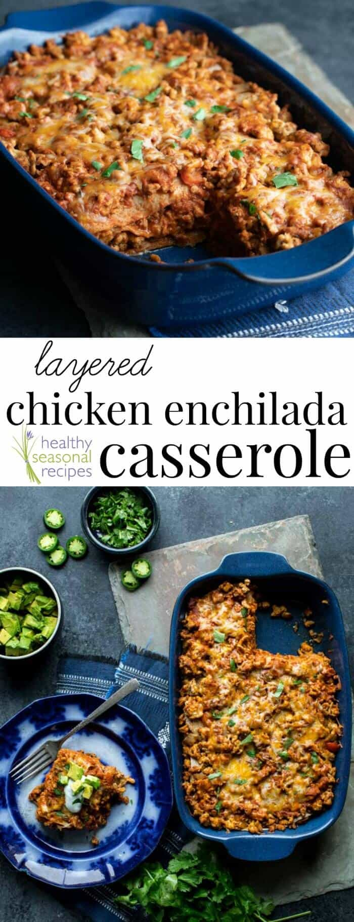 This Layered Chicken Enchilada Casserole is ready in just 35 minutes, a snap to make, super yummy and kid friendly. Gluten Free version, too! #casserole #DASHdiet #chickenrecipe #healthyMexicanfood #weeknightdinner #kidfriendlyfood