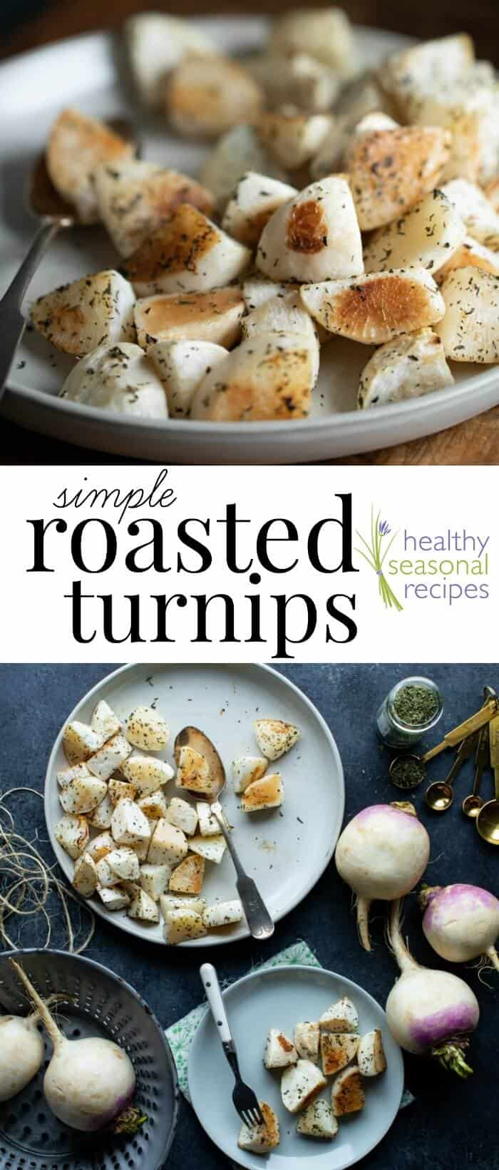 Simple Roasted Turnips! A lower starch vegetable side dish. (only 9 g net carbs!) A great alternative to roasted potatoes, and whole 30 and paleo. 83 calories per cup. #healthyseasonal #glutenfree #grainfree #dairyfree #vegan #sidedish #paleo #whole30 #cleaneating #lowcalorie #healthy