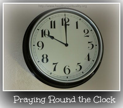 praying 'round the clock