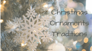 Christmas Ornaments Traditions