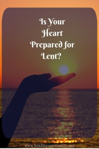 How to Observe Lent and Be Ready for Easter