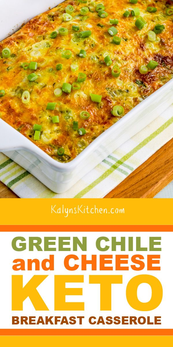 Pinterest image for Green Chile and Cheese Keto Breakfast Casserole