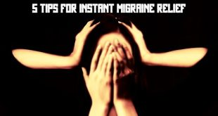 5 Tips For Instant Migraine Relief