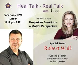 Unspoken Emotions – a Male's Perspective with Robert Wall