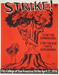 "Poster Syndicate ""City College San Francisco Strike!"" screenprint 2016"