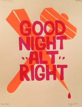 "Roger Peet ""Good Night, ""ALT"" Right"" screenprint"