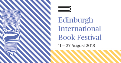 Literary Voices: Edinburgh International Book Festival, 18–20 August 2018