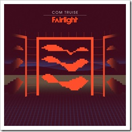Com Truise - Fairlight - Single