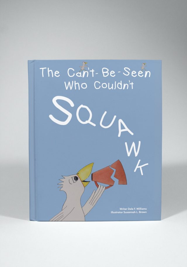 The Can't-Be-Seen Who Couldn't Squawk mock front cover