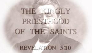 kingly priesthood saints