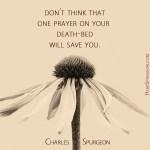 16. Death Bed Prayer -Spurgeon Photo Quote