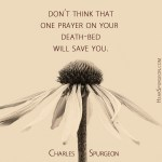 16. Death Bed Prayer -Spurgeon Photo Quote
