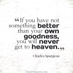 3. Own Goodness Heaven -Spurgeon Picture Quote