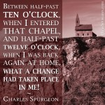 Autobiography What a Change - Spurgeon Picture Quote