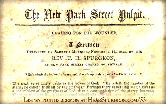 young spurgeon healing wounded sermon audio