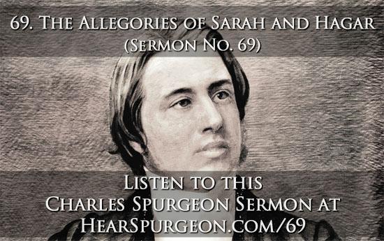 69. sermon allegories of sarah and hagar spurgeon