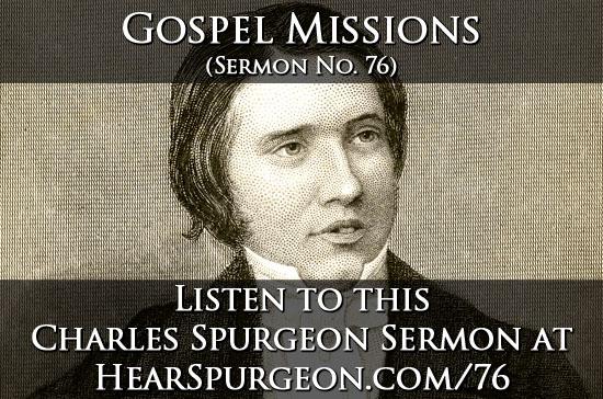76 gospel missions spurgeon sermon listen