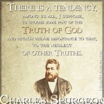 3353. Truth God Undue Importance - Charles Spurgeon Sermon Quote Picture