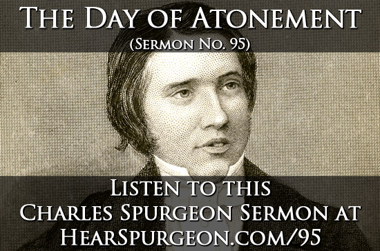 95 sermon, day atonement, spurgeon audio, leviticus 16