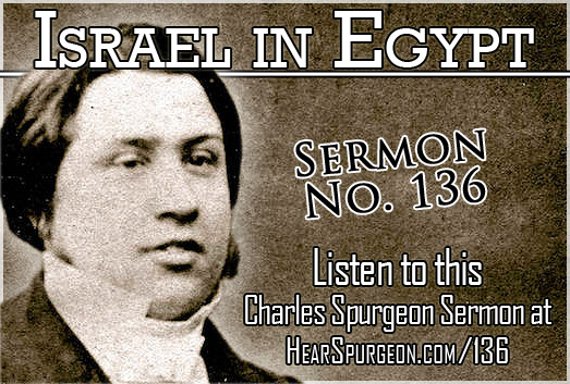 sermon 136 audio, spurgeon sermons, israel egypt, revelation 15,