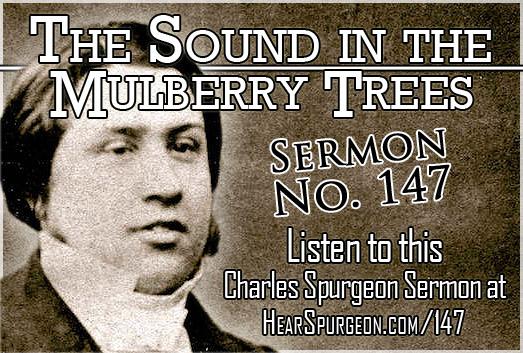 The Sound in the Mulberry Trees, sermon 147, spurgeon sermon, 2 samuel 5