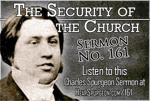 Security Church, sermon 161, spurgeon sermon mp3, psalm 125, church,