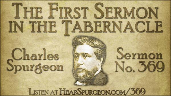 369. post photo, first sermon tabernacle, charles spurgeon, metropolitan,  acts 5, spurgeon audio,