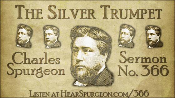 The Silver Trumpet, spurgeon sermon, volume 7, metropolitan tabernacle, sermon 366, isaiah 1,