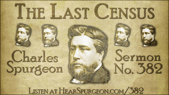 The Last Census, spurgeon sermon, volume 7, metropolitan tabernacle, sermon 382, psalm 87,